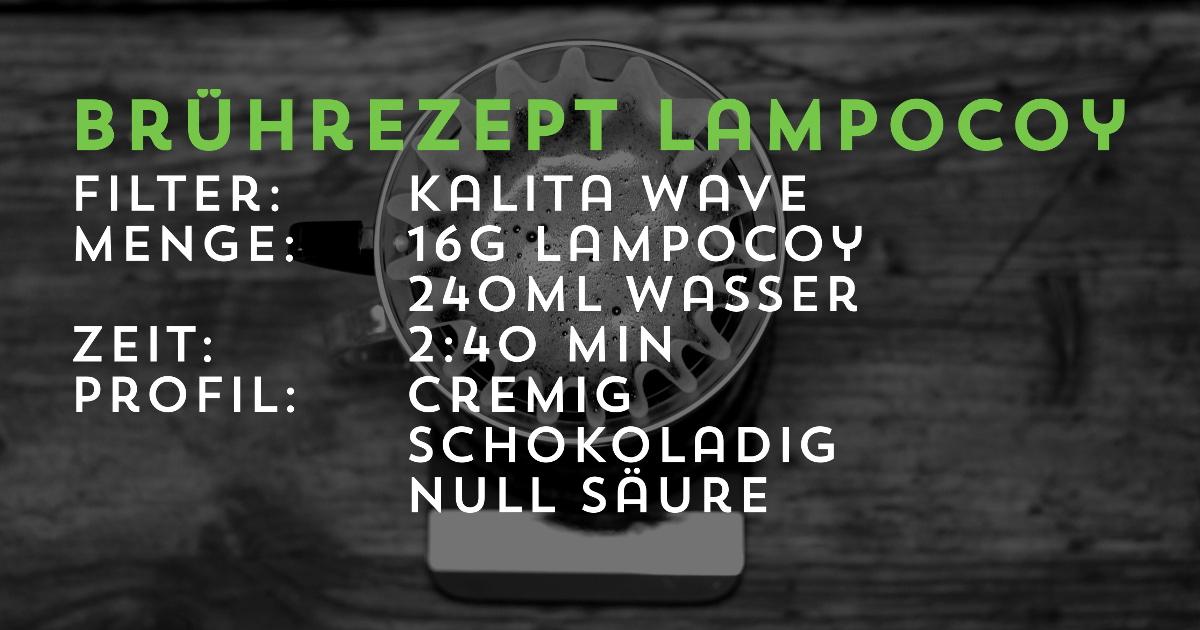 Brührezept LampocoyFilterkaffee, Kalita Wave | Transparent gehandelt von der Kaffeerösterei Cross Cofee aus Bremen