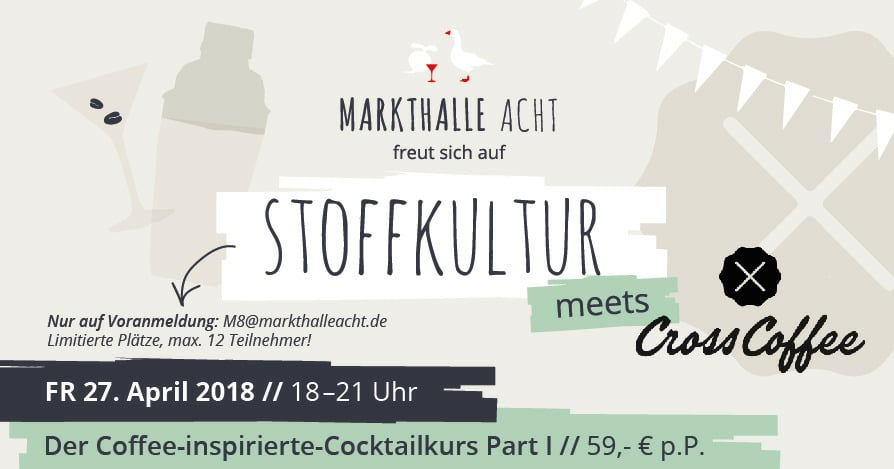 Coffee & Cocktails - Seminar von Cross Coffee und M8 Aperitivobar