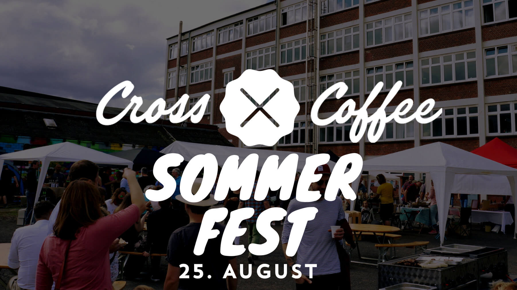 Cross Coffee Sommerfest am 25.August 2018 in der Rösterei: Save-the-Date